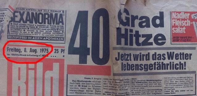 40 Grad Hitze in Deutschland am 8.8.1975 - noch ganz ohne Klimawandel-hysterie